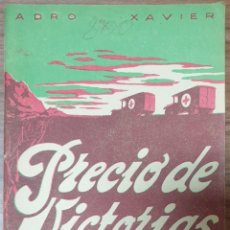Libros de segunda mano: PRECIO DE VICTORIAS ADRO XAVIER. Lote 240702015
