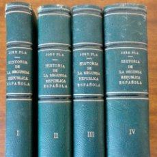 Libros de segunda mano: HISTORIA DE LA SEGUNDA REPÚBLICA ESPAÑOLA- JOSÉ PLA- DESTINO 1940- PRIMERA EDICIÓN - 4 TOMOS. Lote 243607095