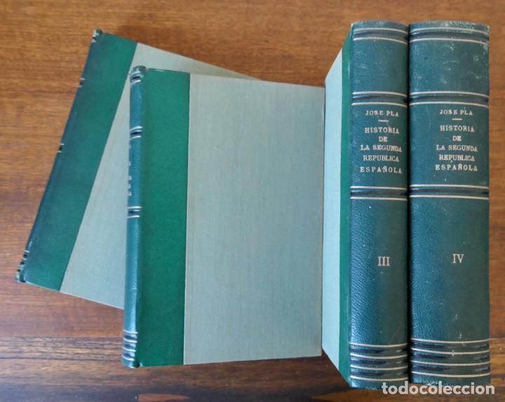 Libros de segunda mano: HISTORIA DE LA SEGUNDA REPÚBLICA ESPAÑOLA- JOSÉ PLA- DESTINO 1940- PRIMERA EDICIÓN - 4 TOMOS - Foto 2 - 243607095