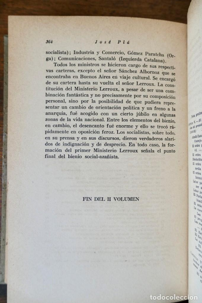 Libros de segunda mano: HISTORIA DE LA SEGUNDA REPÚBLICA ESPAÑOLA- JOSÉ PLA- DESTINO 1940- PRIMERA EDICIÓN - 4 TOMOS - Foto 15 - 243607095