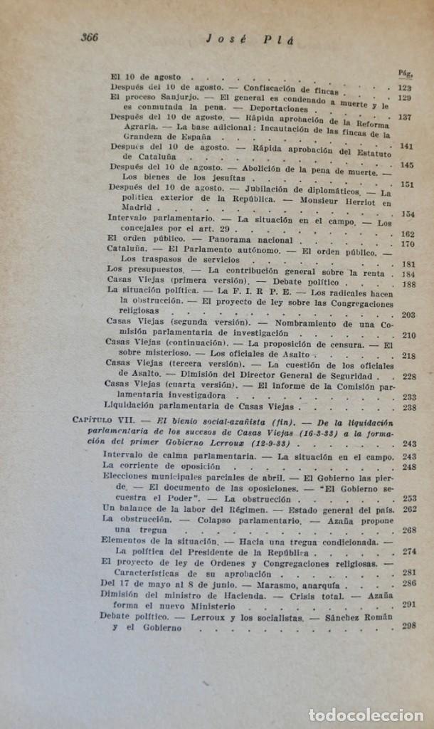 Libros de segunda mano: HISTORIA DE LA SEGUNDA REPÚBLICA ESPAÑOLA- JOSÉ PLA- DESTINO 1940- PRIMERA EDICIÓN - 4 TOMOS - Foto 17 - 243607095