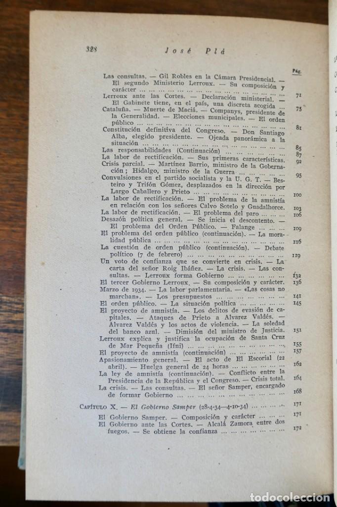 Libros de segunda mano: HISTORIA DE LA SEGUNDA REPÚBLICA ESPAÑOLA- JOSÉ PLA- DESTINO 1940- PRIMERA EDICIÓN - 4 TOMOS - Foto 25 - 243607095