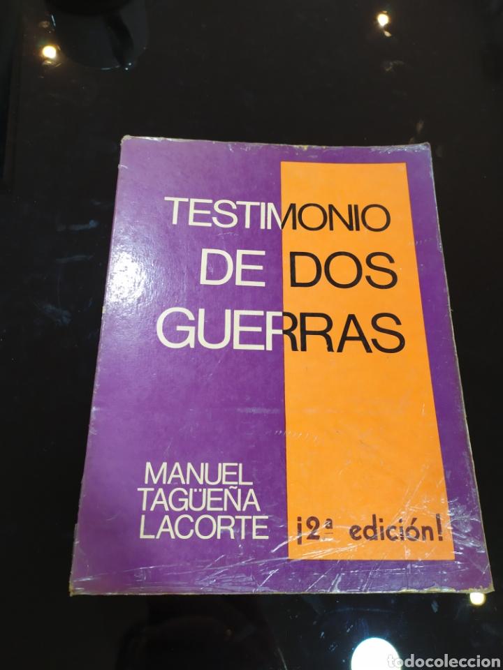 TESTIMONIO DE DOS GUERRAS. MANUEL TAGÜEÑA LACORTE (Libros de Segunda Mano - Historia - Guerra Civil Española)