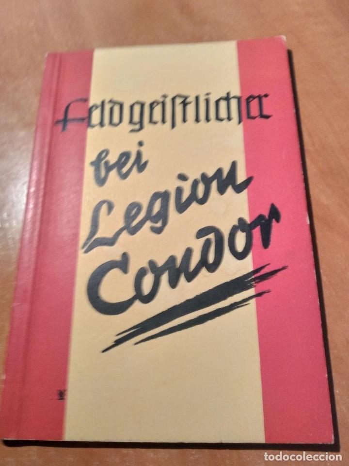 LIBRO LEGION CONDOR (Libros de Segunda Mano - Historia - Guerra Civil Española)