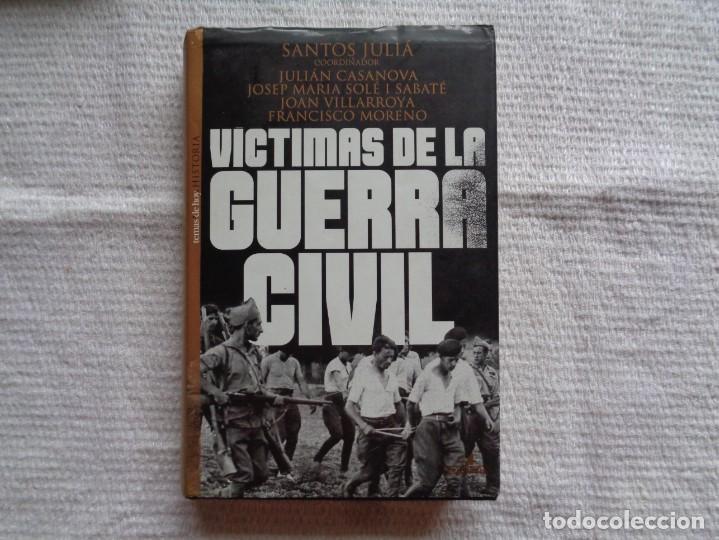 VV.AA. VÍCTIMAS DE LA GUERRA CIVIL. 1999. 4ª EDICIÓN. (Libros de Segunda Mano - Historia - Guerra Civil Española)