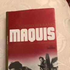 Libros de segunda mano: MAQUIS. HISTORIA DE LA GUERRILLA ANTIFRANQUISTA / SECUNDINO SERRANO / 2001. TEMAS DE HOY. Lote 244408395