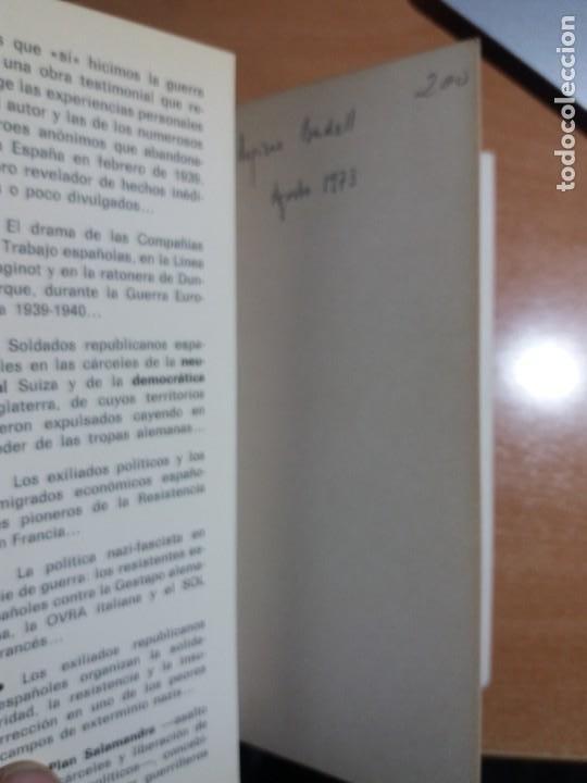 Libros de segunda mano: LOS QUE SÍ HICIMOS LA GUERRA. EDUARDO PONS PRADES - Foto 2 - 244438040