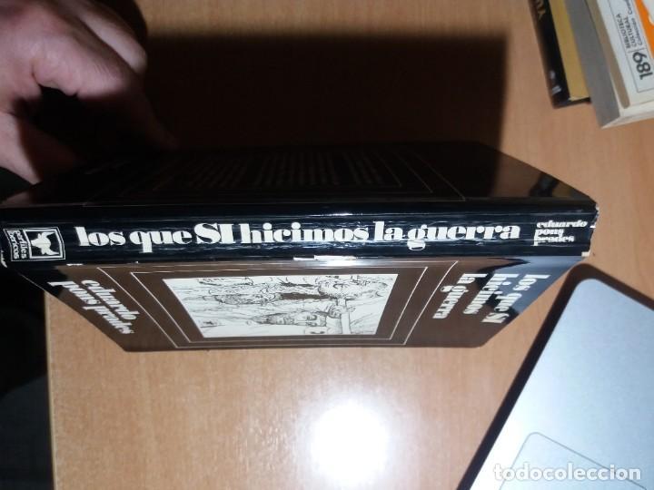Libros de segunda mano: LOS QUE SÍ HICIMOS LA GUERRA. EDUARDO PONS PRADES - Foto 3 - 244438040