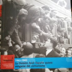 Libros de segunda mano: LA DIVISIÓN AZUL 1941-42 LIBRO 2 EL FRANQUISMO BIBLIOTECA EL MUNDO. Lote 244498405