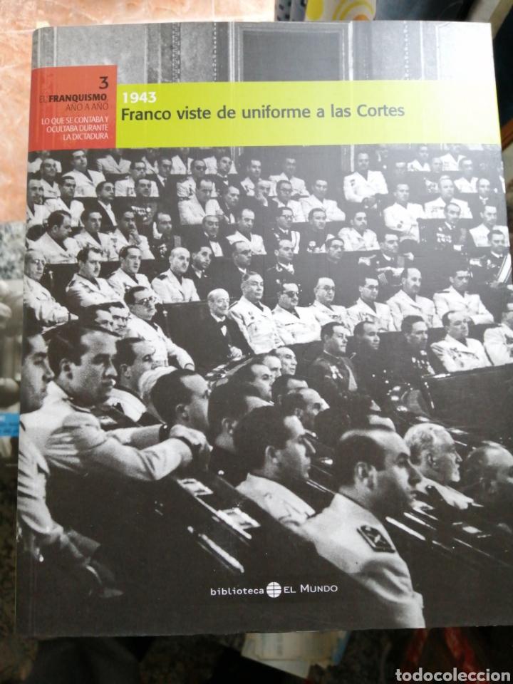 FRANCO VISTE UNIFORME A LAS CORTES 1943 FRANQUISMO BIBLIOTECA EL MUNDO (Libros de Segunda Mano - Historia - Guerra Civil Española)