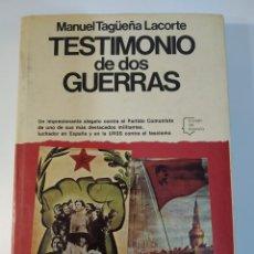 Libros de segunda mano: TESTIMONIO DE DOS GUERRAS DE MANUEL TAGÜEÑA LACORTE. Lote 245008550