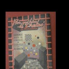 Libros de segunda mano: POR QUÉ HICE LAS CHECAS DE BARCELONA. LAURENCIC ANTE EL CONSEJO DE GUERRA. R. L. CHACÓN. Lote 245026825