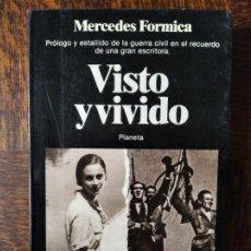 Libros de segunda mano: VISTO Y VIVIDO, MERCEDES FORMICA - ED. PLANETA. Lote 245029190