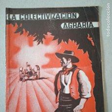 Libros de segunda mano: LA COLECTIVIZACION AGRARIA. COMISION DE PROPAGANDA CONFEDERAL Y ANARQUISTA. MADRID, 1937. 16 PP. Lote 245030580