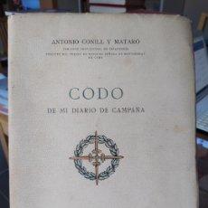 Libros de segunda mano: GUERRA CIVIL. CODO DE MI DIARIO DE CAMPAÑA, ANTONIO CONILL, ED. VIUDA DE SABATER, 1953 RARO. Lote 245040140