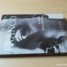 Libros de segunda mano: FRANCO / STANLEY G PAYNE / EL PERFIL DE LA HISTORIA - ESPASA / AD202. Lote 245289335