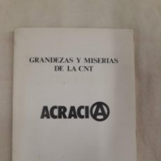 Libros de segunda mano: SIMANCAS, FRANCISCO. GRANDEZAS Y MISERIAS DE LA CNT.ACRACIA. Lote 245558475
