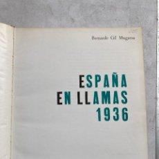 Libros de segunda mano: ESPAÑA EN LLAMAS. Lote 246287300