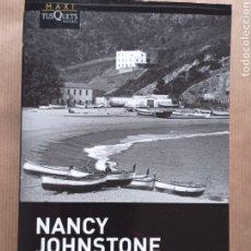 Libri di seconda mano: NANCY JOHNSTONE UN HOTEL EN LA COSTA BRAVA TOSSA DE MAR. Lote 246436115