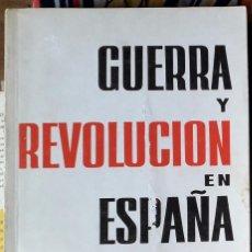 Libros de segunda mano: DOLORES IBÁRRURUI (ED.) . GUERRA Y REVOLUCIÓN EN ESPAÑA 1. Lote 246451690