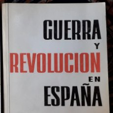 Libros de segunda mano: DOLORES IBÁRRURUI (ED.) . GUERRA Y REVOLUCIÓN EN ESPAÑA 2. Lote 246452085