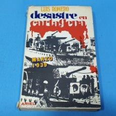 Libros de segunda mano: DESASTRE EN CARTAGENA - MARZO 1939 - LUIS ROMERO - 1971. Lote 246466335