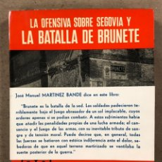 Libros de segunda mano: LA OFENSIVA SOBRE SEGOVIA Y LA BATALLA DE BRÚÑETE. MONOGRAFÍAS DE LA GUERRA DE ESPAÑA N° 7. Lote 246959435