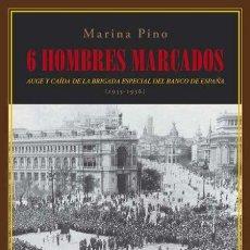 Libros de segunda mano: SEIS HOMBRES MARCADOS. MARINA PINO.-NUEVO. Lote 263602600