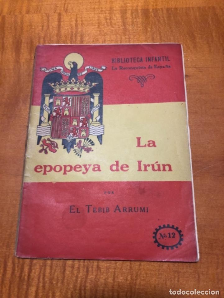 LA EPOPEYA DE IRÚN (Libros de Segunda Mano - Historia - Guerra Civil Española)