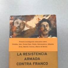 Libros de segunda mano: LA RESISTENCIA ARMADA CONTRA FRANCO (CRÍTICA, 2001) FRANCISCO MORENO GÓMEZ. TAPA DURA. RARO.. Lote 253189165