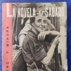 """Libros de segunda mano: TONO. MIGUEL MIHURA. """"MARÍA DE LA HOZ"""". LA NOVELA DEL SÁBADO, Nº 25. 1939. RAMIRO LEDESMA RAMOS.. Lote 253249175"""
