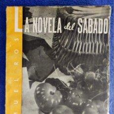 """Libros de segunda mano: SAMUEL ROS. """"MESES DE LENTEJAS Y ESPERANZAS"""". LA NOVELA DEL SÁBADO, Nº 23; 1939.. Lote 253250180"""