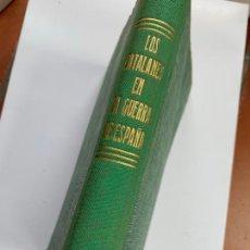 Libros de segunda mano: LOS CATALANES EN LA GUERRA DE ESPAÑA. 1951. INDICE FOTOGRAFIADO. Lote 253639000