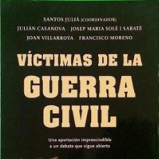 Libros de segunda mano: VÍCTIMAS DE LA GUERRA CIVIL - SANTOS JULIÁ. Lote 253695815