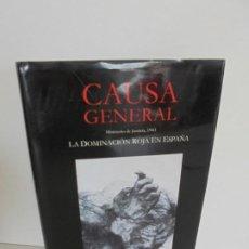 Libros de segunda mano: CAUSA GENERAL. LA DOMINACION ROJA EN ESPAÑA. EDITORIAL AKRON 2008.. Lote 254100510