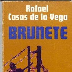 Libros de segunda mano: BRUNETE - RAFAEL CASAS DE LA VEGA - CARALT EDITORES - BIBLIOTECA UNIVERSAL CARALT,63. Lote 254501495