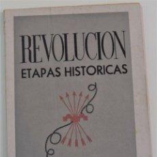 Libros de segunda mano: ETAPAS HISTÓRICAS DE LA REVOLUCIÓN NACIONAL-SINDICALISTA - EDITADO POR LA REGIDURA DE PROPAGANDA. Lote 254544380