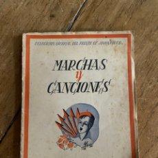 Libros de segunda mano: LIBRO MARCHAS Y CANCIONES - DELEGACIÓN NACIONAL DEL FRENTE DE JUVENTUDES - 1943. Lote 254578810