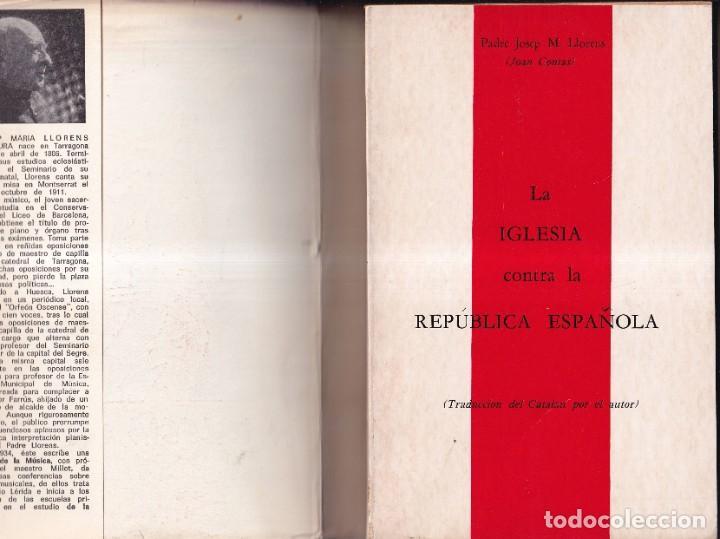 Libros de segunda mano: LA IGLESIA CONTRA LA REPUBLICA ESPAÑOLA - JOSEP MARIA LLORENS, JOAN COMAS - 1968 - Foto 2 - 254876575