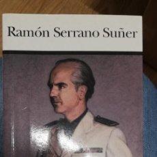 Libri di seconda mano: RAMÓN SERRANO SUÑER. ADRIANO MOLINA / JOAN MARÍA THOMÀS. 1ª EDICIÓN, 2003. Lote 255396670