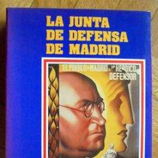 Libros de segunda mano: LA JUNTA DE DEFENSA DE MADRID. JULIO ARÓSTEGUI. JESÚS A. MARTÍNEZ. COMUNIDAD DE MADRID 1984.. Lote 257662665