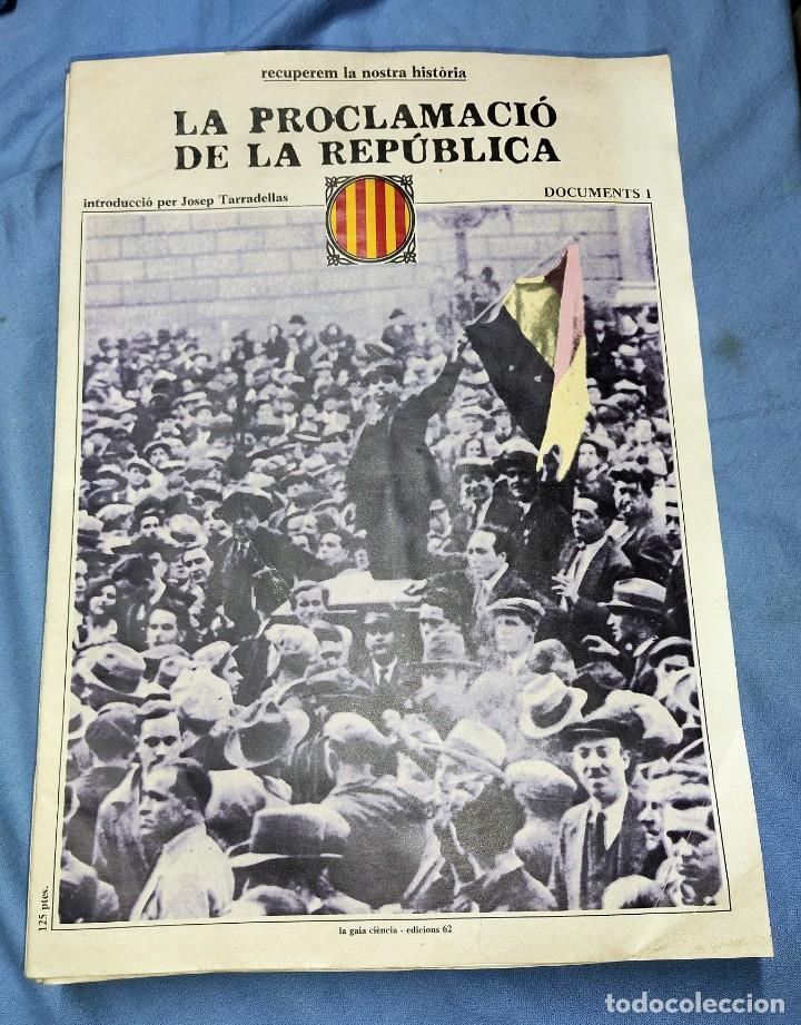 19 DOCUMENTS CORRELATIVOS RECUPEREM LA NOSTRA HISTORIA 1931-1939 EDICIONS 62 ORIGINALES (Libros de Segunda Mano - Historia - Guerra Civil Española)