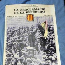 Libros de segunda mano: 19 DOCUMENTS CORRELATIVOS RECUPEREM LA NOSTRA HISTORIA 1931-1939 EDICIONS 62 ORIGINALES. Lote 257863640