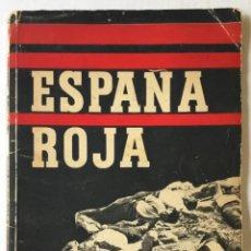 Libros de segunda mano: ESPAÑA ROJA. - GUERRA CIVIL. FOTOGRAFÍA.. Lote 259769855