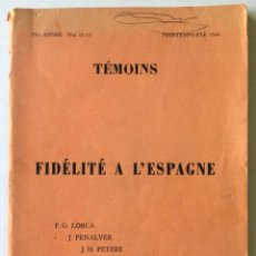 Libros de segunda mano: TÉMOINS. FIDÉLITÉ A L'ESPAGNE. F.G. LORCA, J. PENALVER, J.H. PETERE, RAMÓN PORQUERAS, ALBERT CAMUS... Lote 260046405