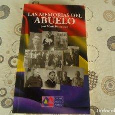 Libros de segunda mano: LAS MEMORIAS DEL ABUELO. Lote 260318545