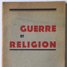 Libros de segunda mano: GUERRE ET RELIGION.. Lote 260665905
