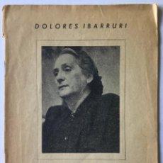 Libros de segunda mano: LA GUERRA NACIONAL REVOLUCIONARIA DEL PUEBLO ESPAÑOL (APUNTES PARA LA HISTORIA). - IBARRURI, DOLORES. Lote 260667080