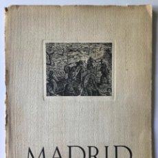Libros de segunda mano: MADRID. ALBUM DE HOMENAJE A LA GLORIOSA CAPITAL DE ESPAÑA.. Lote 260669515