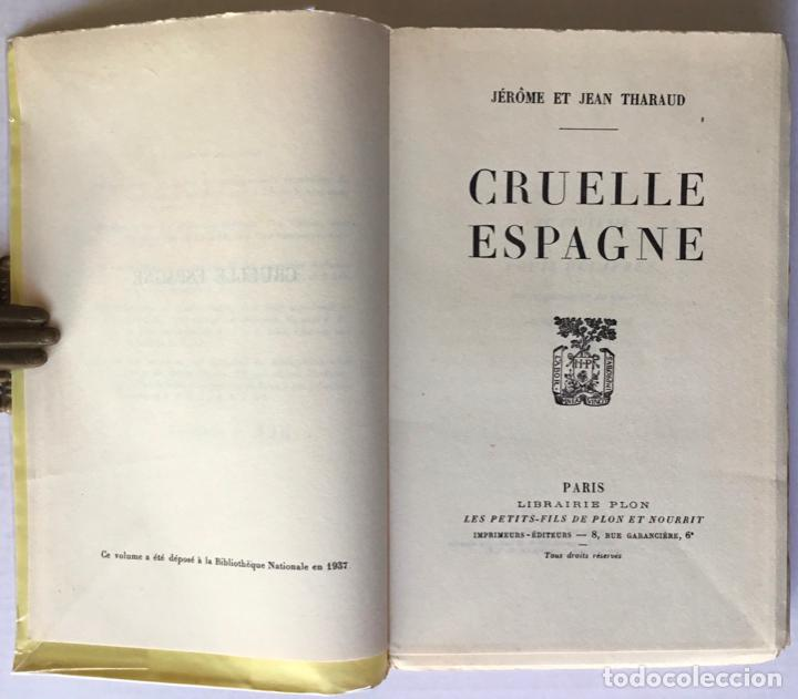 Libros de segunda mano: CRUELLE ESPAGNE. - THARAUD, Jérôme y Jean. - Foto 3 - 260817860